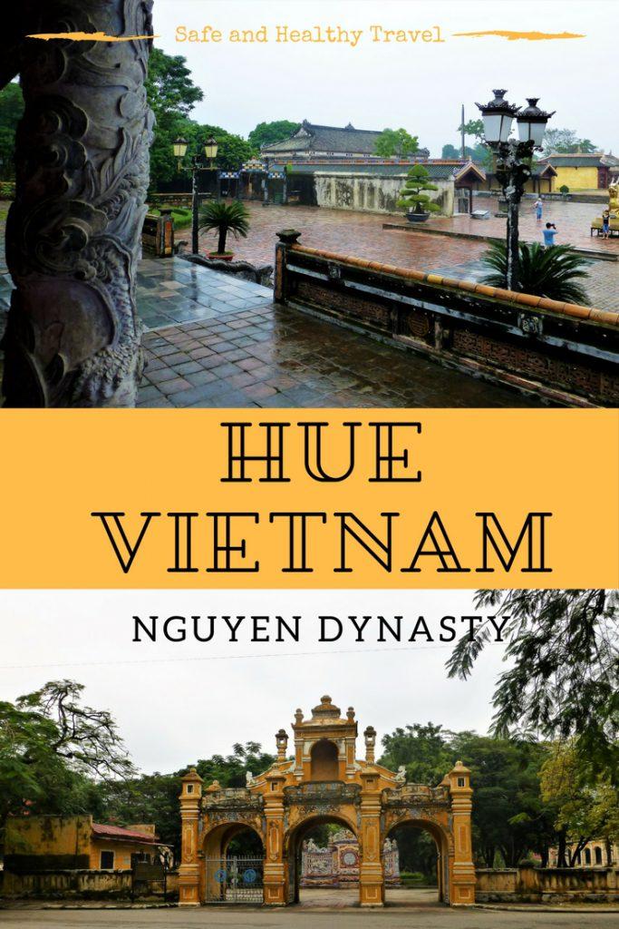 Hue Vietnam, Nguyen Dynasty
