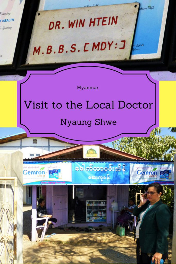 A visit to the local doctor in Myanmar!