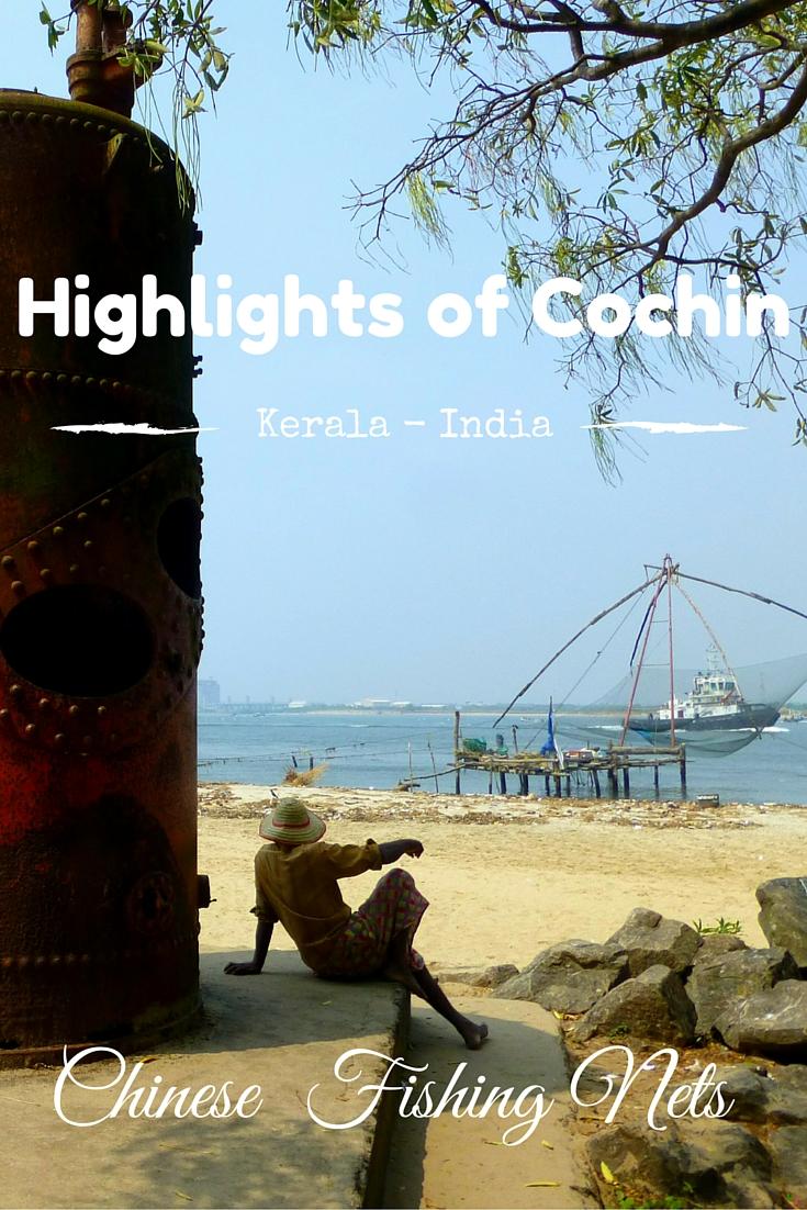 Highligts of Cochin - Kerala, India