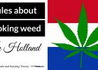 Rules about Weed in Holland
