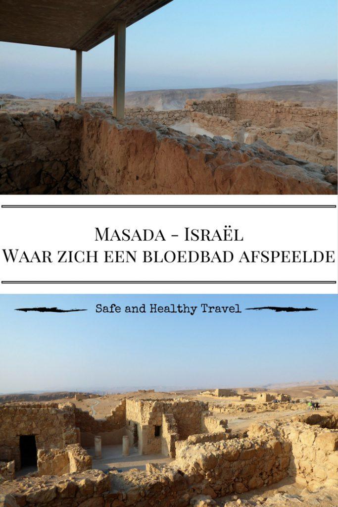 Masada - Israel lWaar zich een bloedbad afspeelde
